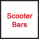 Scooter Bars